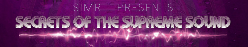 Secrets of the Supreme Sound